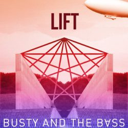 Pochette de l'album « Lift » de Busty and the Bass.